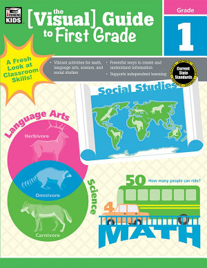 The Visual Guide to First Grade