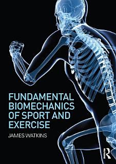 Fundamental Biomechanics of Sport and Exercise Book