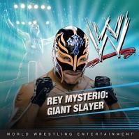 Rey Mysterio  Giant Slayer PDF