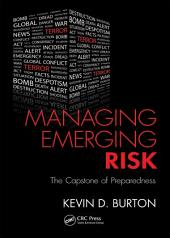 Managing Emerging Risk: The Capstone of Preparedness