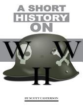 A Short History Ww 2