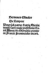 Sermones magistri Nicolai deniise sacre pagine professoris, fratrum Minorum de observantia patris ... De Tempore: Sermones Estiuales De Tempore. 2