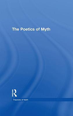 The Poetics of Myth