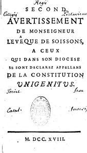 2e avertissement... à ceux qui dans son diocèse se sont déclarez appellans de la Constitution Unigenitus