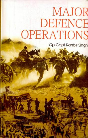 Major Defence Operations Since 1947 PDF