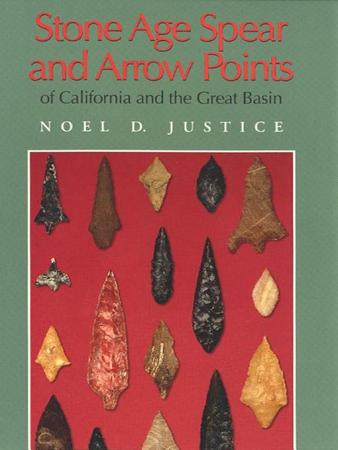 Stone Age Spear and Arrow Points of California and the Great Basin PDF