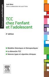 TCC chez l'enfant et l'adolescent: Édition 2