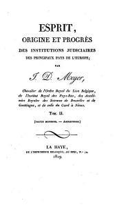 Esprit, origine et progrès des institutions judiciaires des principaux pays de l'Europe: Volume2