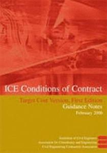 ICE Conditions of Contract Target Cost  Version  First Edition Book