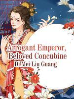 Arrogant Emperor  Beloved Concubine PDF