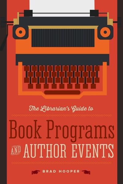 The Librarian's Guide to Book Programs and Author Events Pdf Book