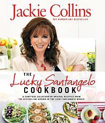The Lucky Santangelo Cookbook PDF