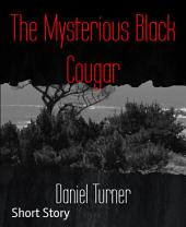 The Mysterious Black Cougar