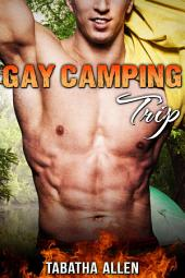 Gay Camping Trip ( Jock and Nerd Erotica ): Gay Straight mm Erotica