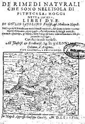 De rimedi naturali che sono nell'isola di Pithecusa, hoggi detta Ischia libri due