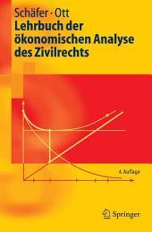 Lehrbuch der ökonomischen Analyse des Zivilrechts: Ausgabe 4