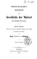 Franz Kugler s Handbuch der Geschichte der Malerei seit Constantin dem Grossen PDF