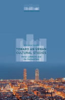 Toward an Urban Cultural Studies PDF