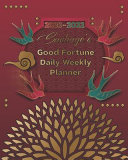 2020-2022 Santiago's Good Fortune Daily Weekly Planner