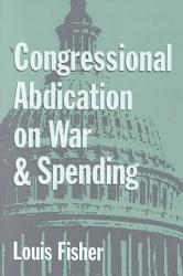 Congressional Abdication on War and Spending PDF