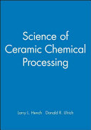Download Science of Ceramic Chemical Processing Book