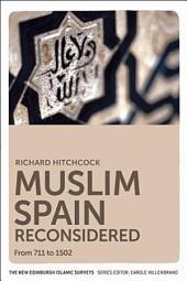 Muslim Spain Reconsidered