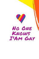 No One Knows I Am Gay Book PDF
