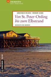 Von St. Peter-Ording bis zum Elbstrand: Lieblingsplätze zum Entdecken