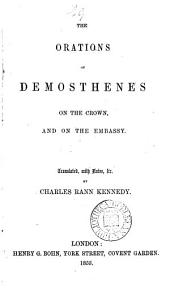 The works of Demosthenes, tr., with notes by C.R. Kennedy: Volumes 2-5