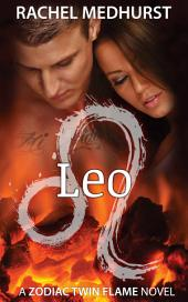 Leo: Book 6 in a Young Adult Paranormal Romance Series (Zodiac Twin Flame Series)