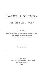 Saint Columba: His Life and Work