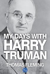 My Days with Harry Truman