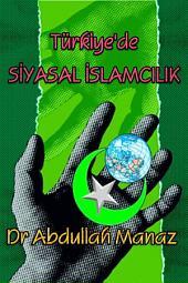 Türkiye'de Siyasal İslamcılık