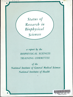Status of Research in Biophysical Sciences  a Report by the Biophysical Sciences Training Committee of the National Institute of General Medical Sciences  National Institutes of Health PDF