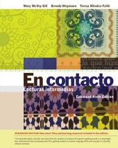 En contacto, Enhanced Student Text: Lecturas intermedias: Edition 9