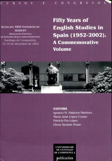 Fifty Years of English Studies in Spain  1952 2002  PDF
