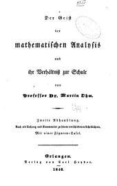 Der geist der mathematischen analysis und ihr Verhältniss zur Schulr...