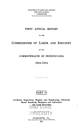 Annual Report of the Commissioner of Labor and Industry of the Commonwealth of Pennsylvania: Part 2
