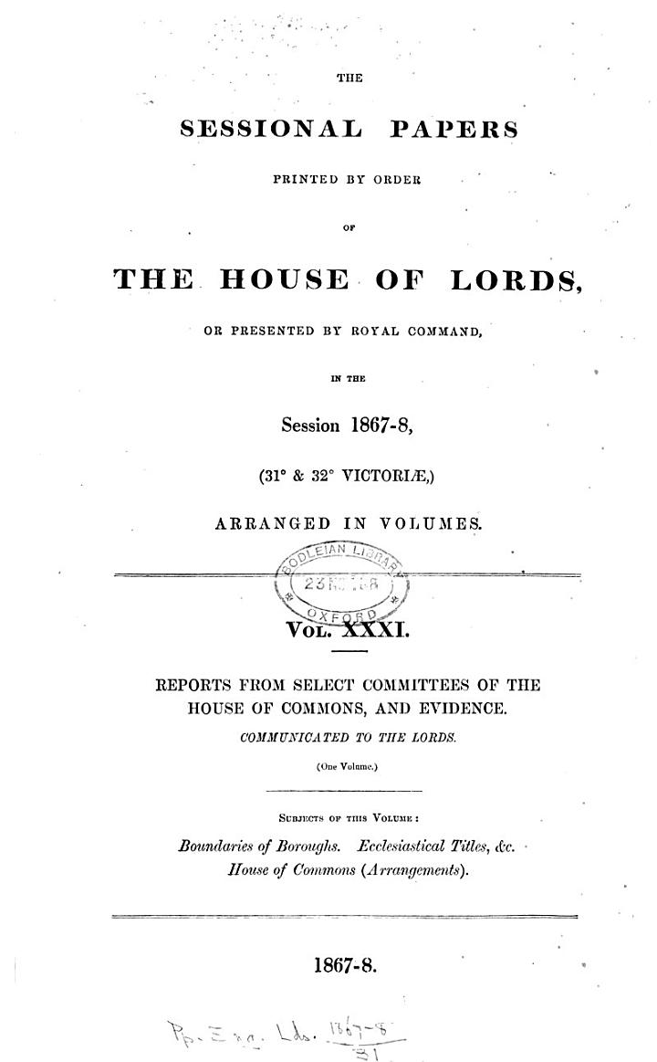 Evidence Before Lords Committees for Privileges and Before the House &c