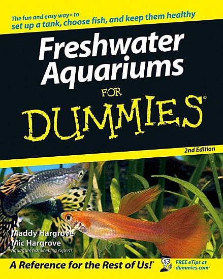 Freshwater Aquariums For Dummies PDF