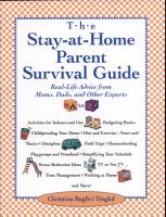 Stay at Home Parent s Survival Guide PDF