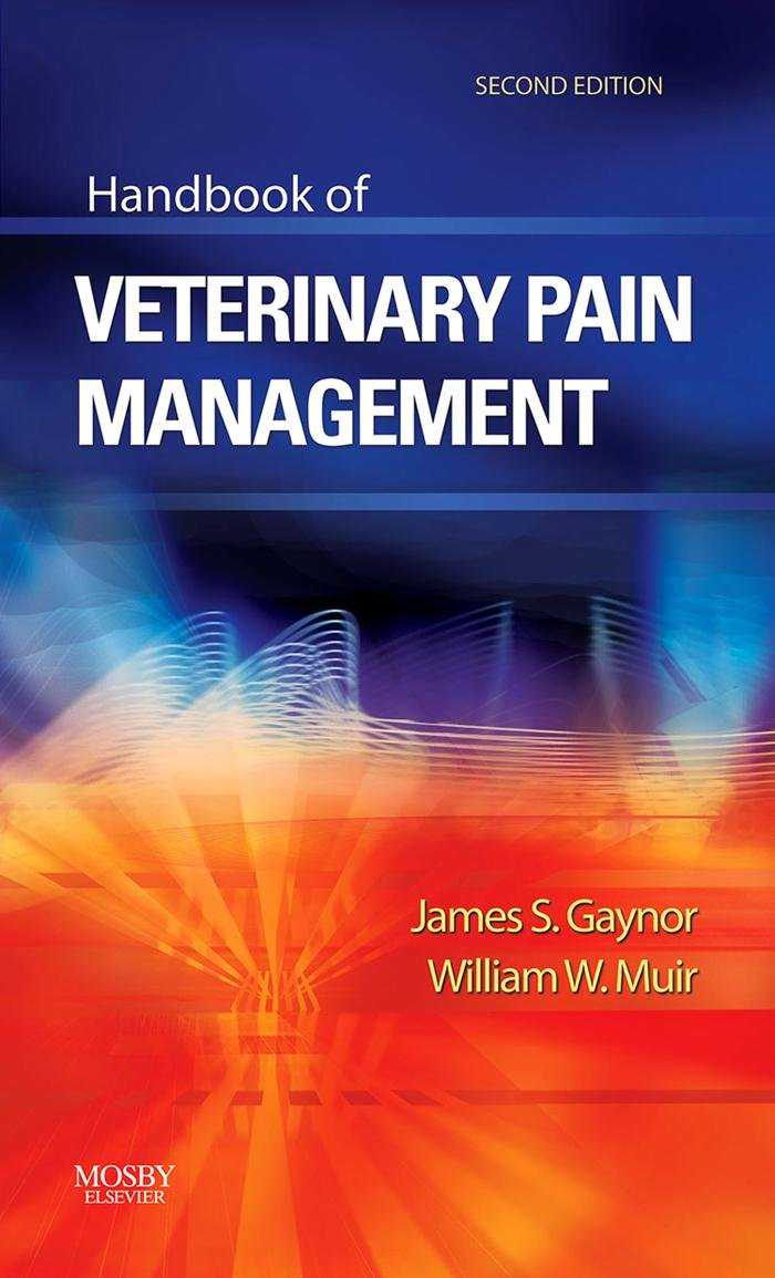 Handbook of Veterinary Pain Management - E-Book