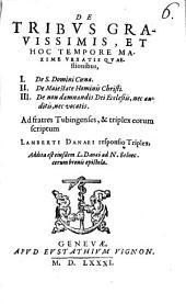 De tribus graviss. quaestionibus I. de S. Domini Coena ... responsio