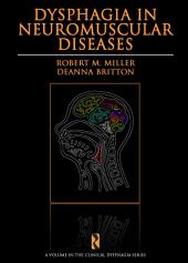 Dysphagia in Neuromuscular Diseases