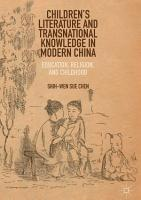 Children s Literature and Transnational Knowledge in Modern China PDF