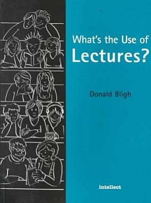 What s the Use of Lectures