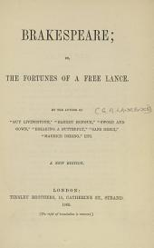 Brakespeare, Or, The Fortunes of a Free Lance