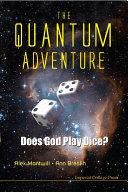 The Quantum Adventure