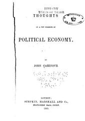 Thoughts on a few subjects of political economy