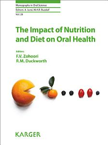 The Impact of Nutrition and Diet on Oral Health Book